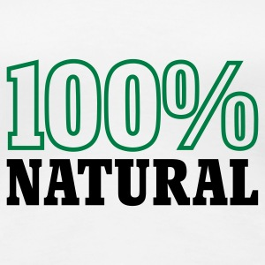Weiß 100% Natural © T-Shirts - Premium T-skjorte for kvinner