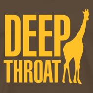 Ontwerp ~ T-shirt Deep throat giraffe