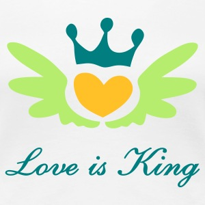T-Shirt Frau Love is King © by kally ART® - Frauen Premium T-Shirt
