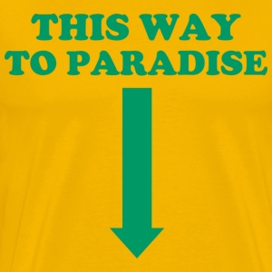 Gelb This way to paradise! T-Shirts - Männer Premium T-Shirt