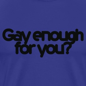 Sky Gay enough for you? Men's T-Shirts - Men's Premium T-Shirt