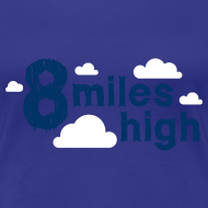 Design ~ 8 Miles High