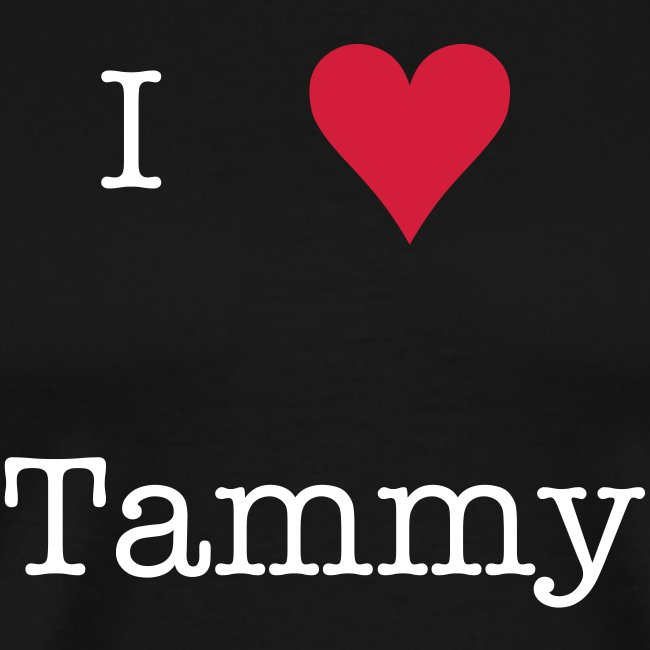 T-Shirt Tammy - I love Tammy