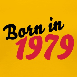 Gelb Born in 1979 T-Shirts - Frauen Premium T-Shirt
