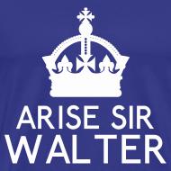 Design ~ Arise Sir Walter