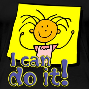 I can do it! | Frauenshirt XXXL - Frauen Premium T-Shirt