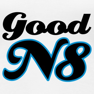 Weiß Good N8 © T-Shirts - Women's Premium T-Shirt