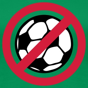 Grasgrün Anti Fussball © T-Shirts - Frauen Premium T-Shirt