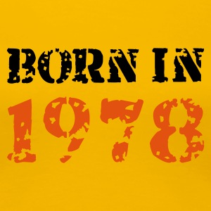 Gelb Born in 1978 T-Shirts - Frauen Premium T-Shirt