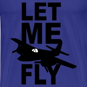 let me fly T-Shirts - Men's Premium T-Shirt