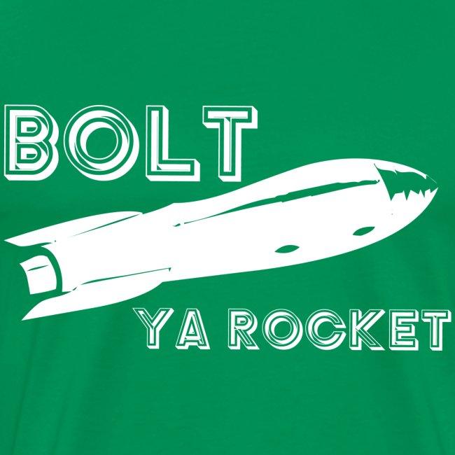 Bolt Ya Rocket