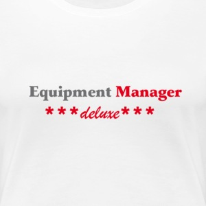 Weiß Equipment Manager deluxe T-Shirts - Frauen Premium T-Shirt
