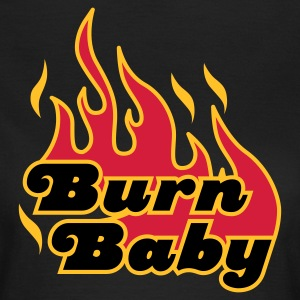 Chocolate Burn Baby © T-Shirts - Frauen T-Shirt