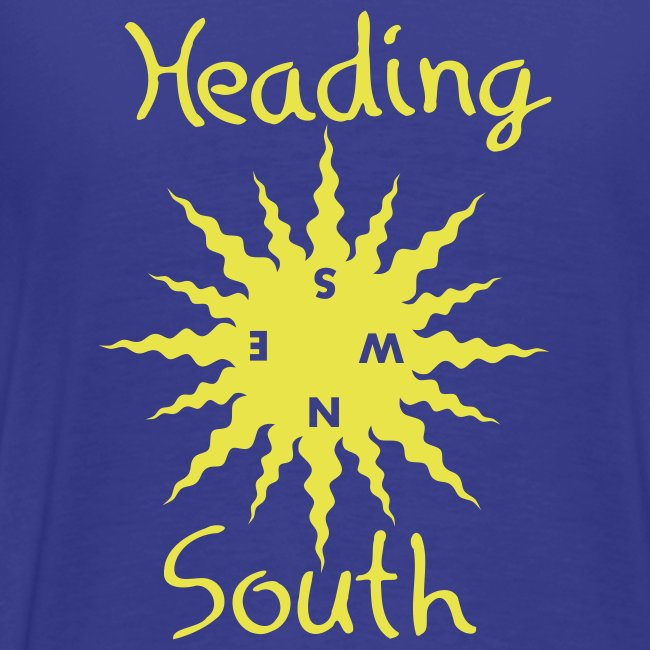 Heading South