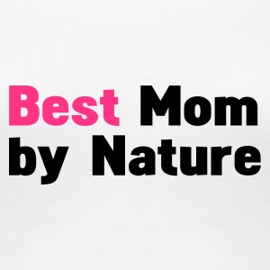 Vit mors dagbest mom by nature T-shirts - Premium-T-shirt dam