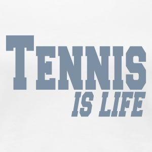 Weiß tennis is ife T-Shirts - Frauen Premium T-Shirt