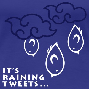 TWEETLERCOOLS - It's raining Tweets - Frauen Premium T-Shirt