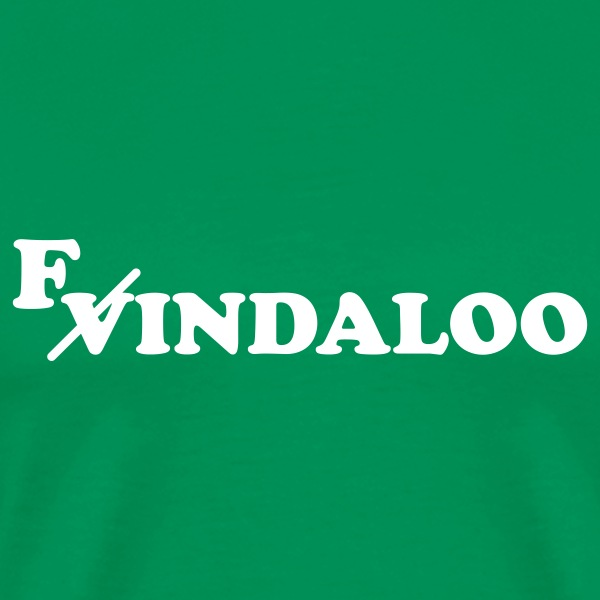 Vindaloo = Findaloo T-Shirts - Men's Premium T-Shirt