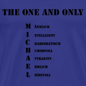 Michael - The one and only - Männer Premium T-Shirt