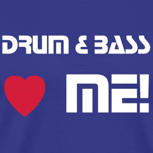 Drum & Bass Loves Me! - Männer Premium T-Shirt