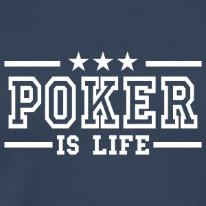 Marinblå poker is life deluxe T-shirts - Herre premium T-shirt