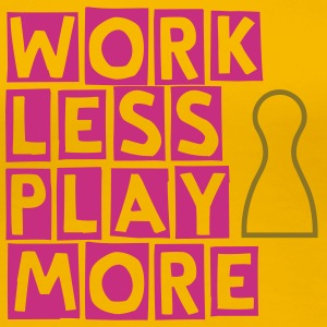 Work less play more - Frauen Premium T-Shirt