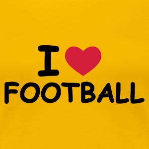 Gelb I Love Football T-Shirts - Frauen Premium T-Shirt