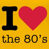 Ontwerp ~ I Love the 80's Shirt