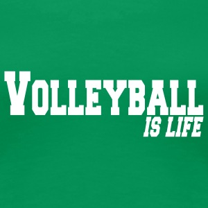 volleyball is life T-shirts - T-shirt Premium Femme