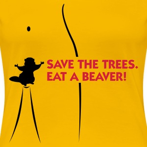 Rosa chiaro Save the Trees - Eat a Beaver 1 (2c) T-shirt - Maglietta Premium da donna