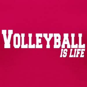 volleyball is life Women's T-Shirts - Women's Premium T-Shirt