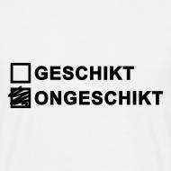 Ontwerp ~ Ongeschikt Shirt