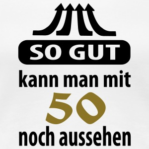 so_gut_50 T-Shirts - Frauen Premium T-Shirt