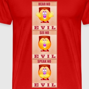 Hear No See No Speak No Evil - Men's Premium T-Shirt