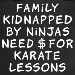 :: family kidnapped by ninjas need dollars for karate lessons :-: - Grembiule da cucina