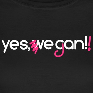 Yes, we can vegan! + neon pink - Women's T-Shirt