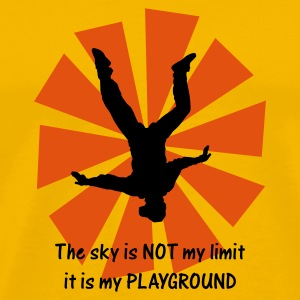 The sky is NOT my limit it is my PLAYGROUND - Men's Premium T-Shirt