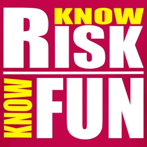 know risk - know fun - Frauen Premium T-Shirt