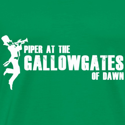 Piper at the Gallowgates of Dawn