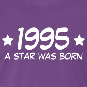 1995 - A Star is born T-Shirts - Männer Premium T-Shirt