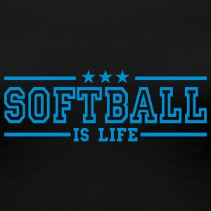 softball is life deluxe T-Shirts - Women's Premium T-Shirt