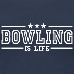 bowling is life deluxe T-Shirts - Frauen Premium T-Shirt