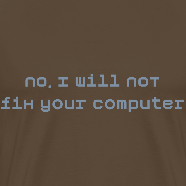 I will not fix your pc
