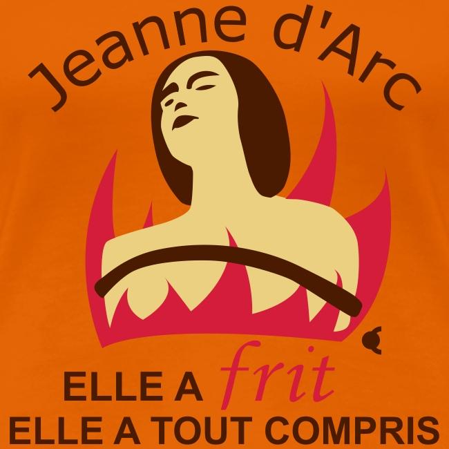 Jeanne d'Arc - Elle a frit, elle a tout compris