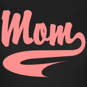 MOM - Mama CollegeStyle T-Shirt - Frauen T-Shirt