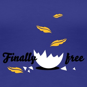 Divablau finally_free T-Shirts - Frauen Premium T-Shirt