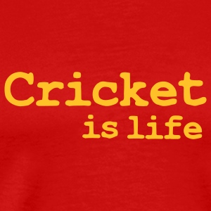 cricket is life T-Shirts - Men's Premium T-Shirt