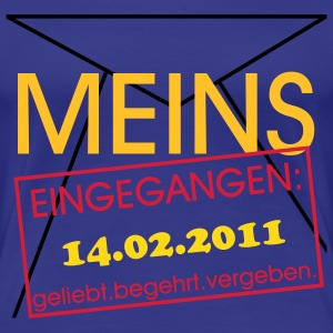 Meins - Eingangsstempel Shirt girly - Frauen Premium T-Shirt