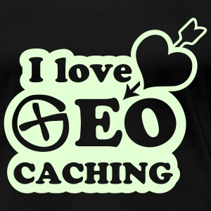 i love geocaching - glow in the dark - T-shirt Premium Femme