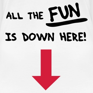 All the fun is down here! - Frauen Premium T-Shirt